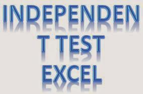 Independent T Test dengan Excel